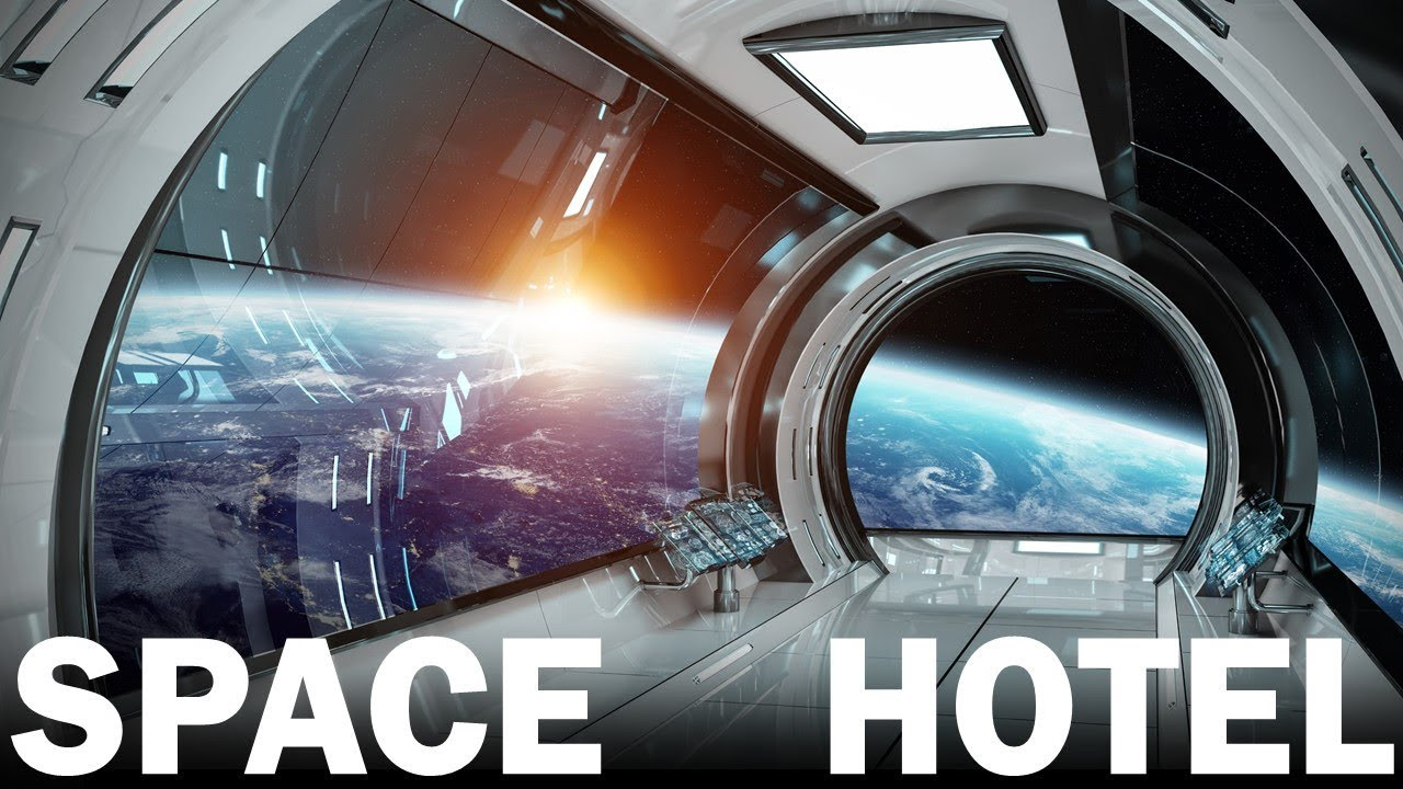 Luxury Hotels Could Be Launched into Earth's Orbit as Early as 2021
